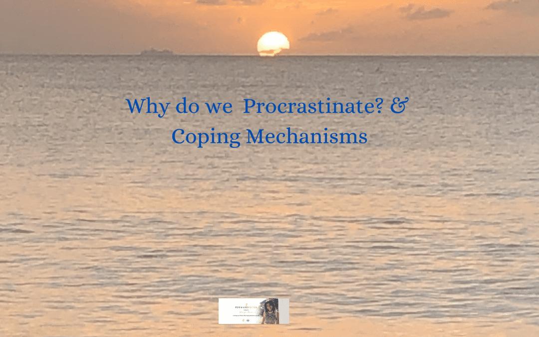 Procrastination & Coping Mechanisms